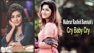"""Bangla  Natok """"Cry Baby Cry""""  by Mabrur Rashid Bannah   John Kabir   Mithila khan   Ishika Khan"""
