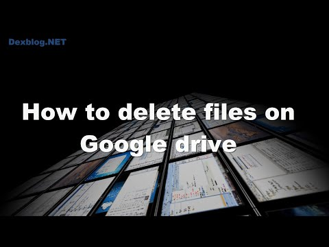 How to delete files on Google drive