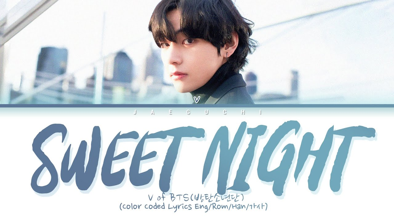 V - Sweet Night