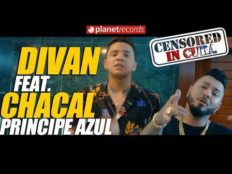 DIVAN y CHACAL - Príncipe Azul [Oficial Video By Charles Cabrera] Cubaton 2017 2018