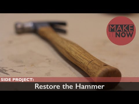 How To: Restore a Hammer