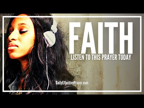 Prayer For Faith - Prayer For Strong Faith and Trust In God