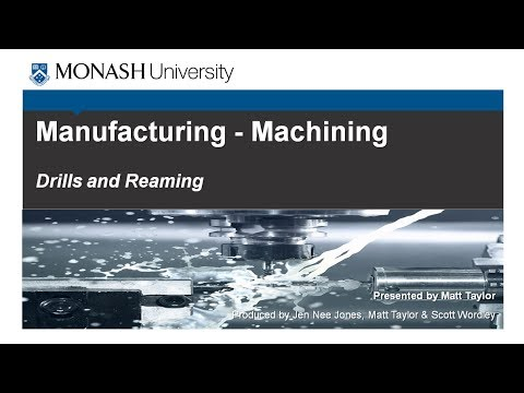 Machining 2 - Drilling and Reaming