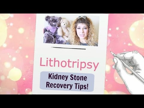 Lithotripsy & Stent Recovery Tips (Kidney Stone)