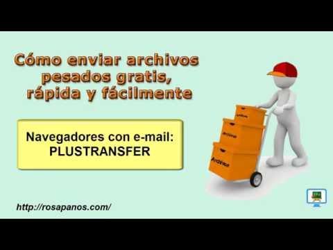 Enviar archivos pesados - PLUSTRANSFER desde el email  (HD) con subtitulos