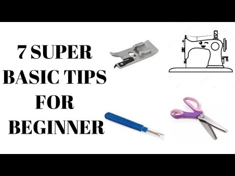 Sewing Tips and Hacks 1 | 7 Super Basic Tips For Beginner
