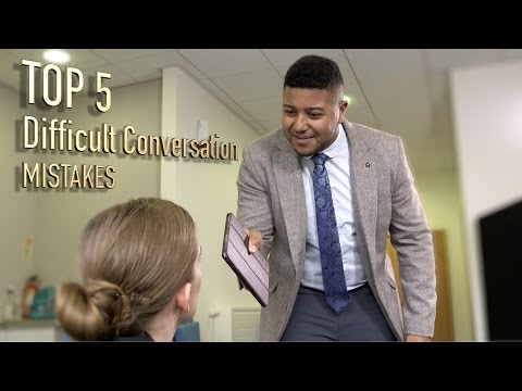 Top 5 - Difficult Conversation Mistakes