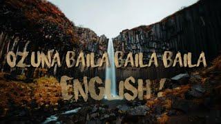 Ozuna- BAILA BAILA BAILA English version (lyrics)