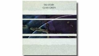 Download Tim Story / Glass Green Video