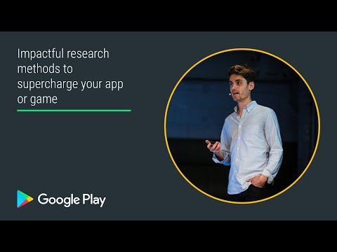 Impactful research methods to supercharge your app or game (Innovation track - Playtime EMEA 2017)