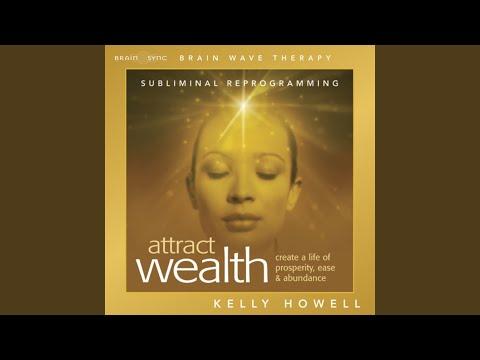 Attract Wealth - Use Headphones