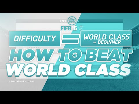 FIFA 16 WORLD CLASS DIFFICULTY - TIPS & TRICKS - HOW TO PLAY -  BEAT WORLD CLASS AI TUTORIAL