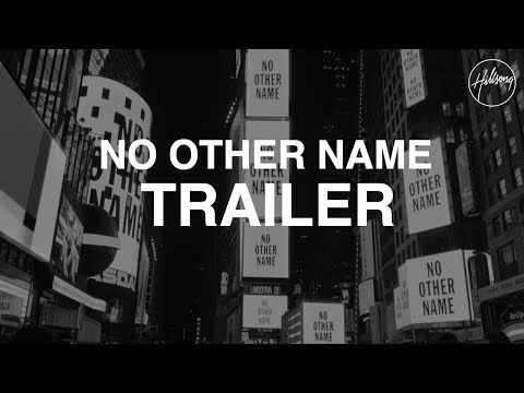 Hillsong Worship lança novo album intitulado 'No Other Name'