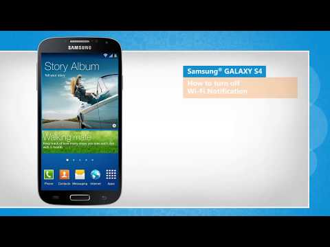 How to Disable Wi-Fi Notification in Samsung® GALAXY S4