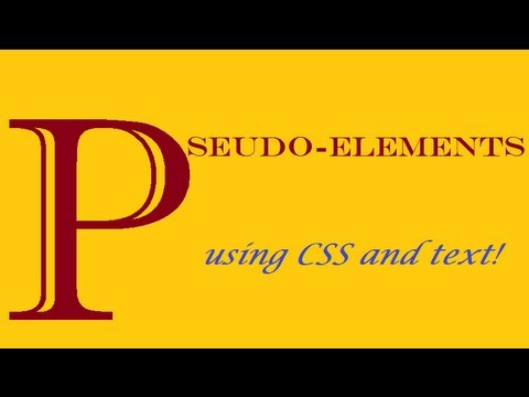 CSS How to: pseudo-elements and text