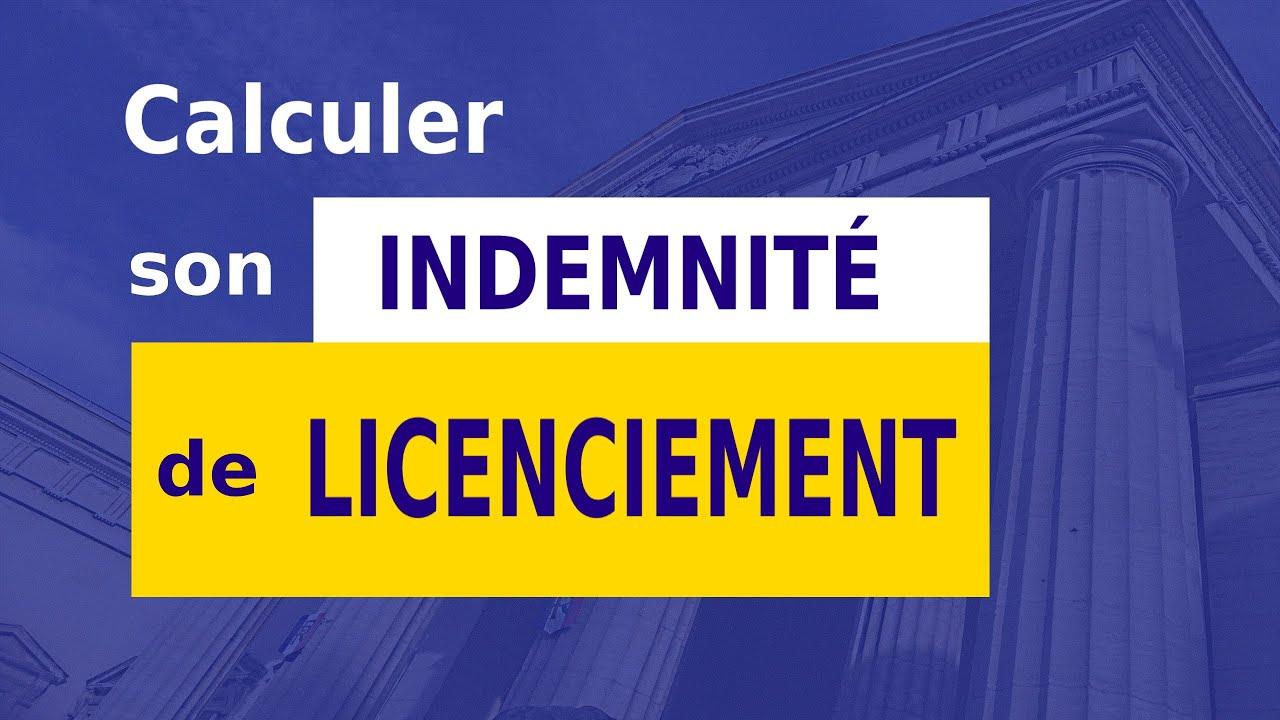 INDEMNITÉ DE LICENCIEMENT : CALCUL