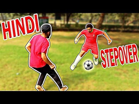 How To Play Football In Hindi (Tutorial) - Soccer Skills Tricks Ronaldo Stepover Dribbles