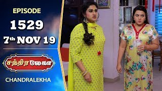 CHANDRALEKHA Serial | Episode 1529 | 7th Nov 2019 | Shwetha | Dhanush | Nagasri | Arun | Shyam