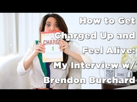 Feel Alive: How to Get Charged w/ Brendon Burchard