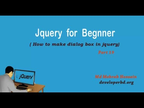 Module 19: how to make dialog box in Jquery