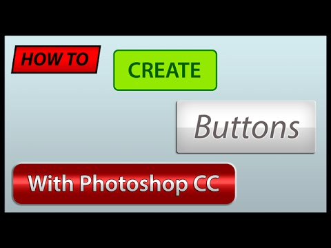 How To Create Buttons with Photoshop CC