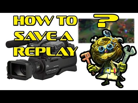 HOW TO save a replay in LEAGUE OF LEGENDS | Season 6 [2016]