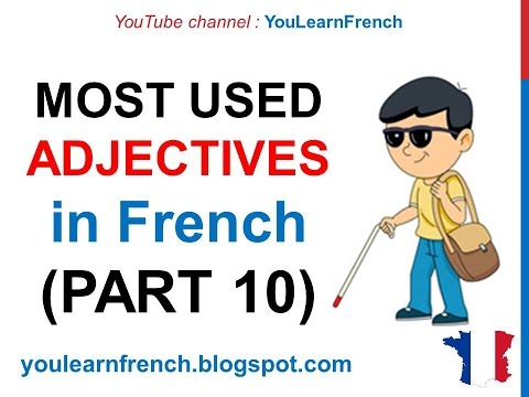 French Lesson 250 - 100 Most common ADJECTIVES in French PART 10 Most used qualifying adjectives