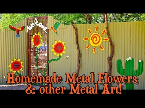 Homemade Metal Flowers & other Metal Art