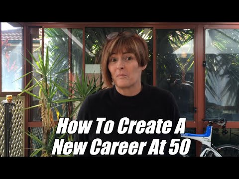 How To Create A New Career At 50