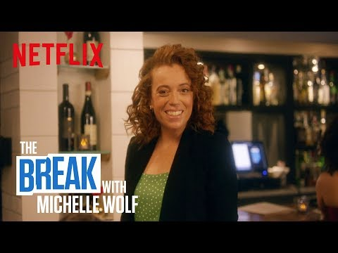 The Break with Michelle Wolf   Me Too   Netflix