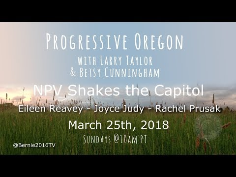 Progressive Oregon with Larry & Betsy - NPV Shakes the Capitol