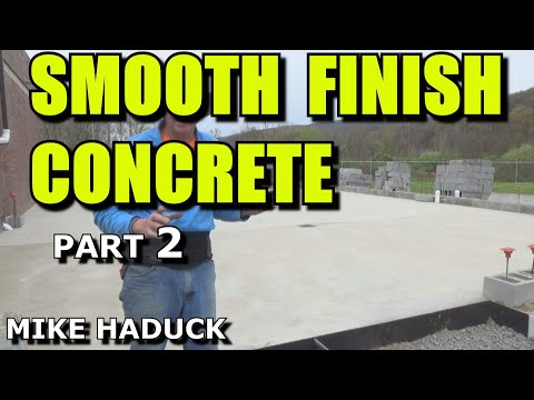 How I smooth finish concrete (part 2 of 3) Mike Haduck