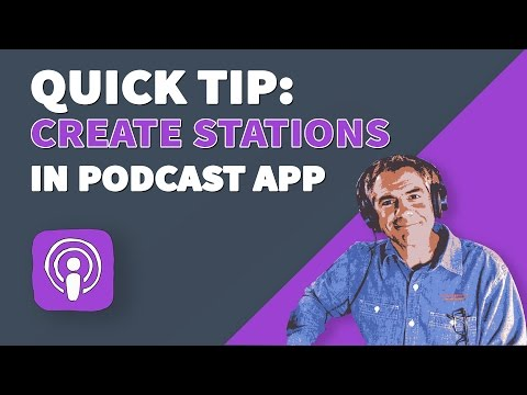 Quick Tip: How To Add Stations in Podcast App