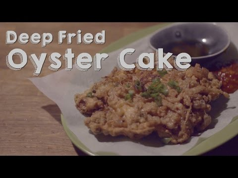 Deep Fried Oyster Cake [by DimCook Guide]