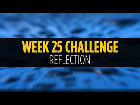 Week #25 - Reflection - Photo Challenge