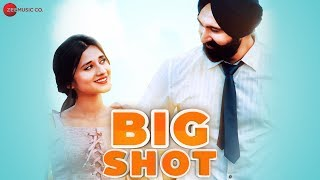 Big Shot by Gagan Ahuja FT Kanika Maan | SHOBAYY | Happy Randhawa