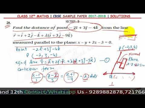Class 12th Maths CBSE 2018 Full Sample Paper Solution Part 8