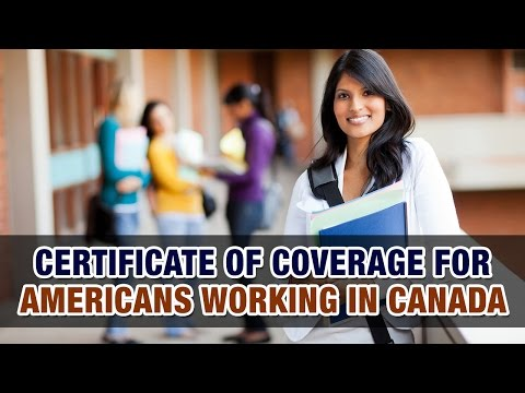 Certificate of Coverage for Americans working in Canada - Tax Tip Weekly