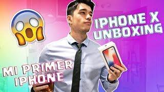 iPHONE X UNBOXING - MI PRIMER iPHONE