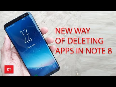 How to delete apps in note 8 (A new way)