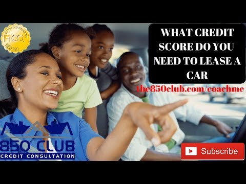 What FICO Credit Score Do You Need When Leasing A Vehicle? - No Money Down Lease As Well