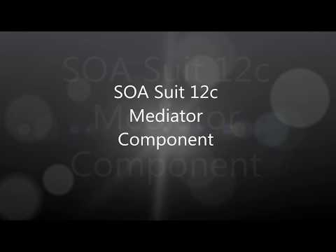 Oracle SOA Suit 12c Mediator Component