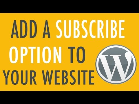 Add a Subscribe Option to your WordPress website