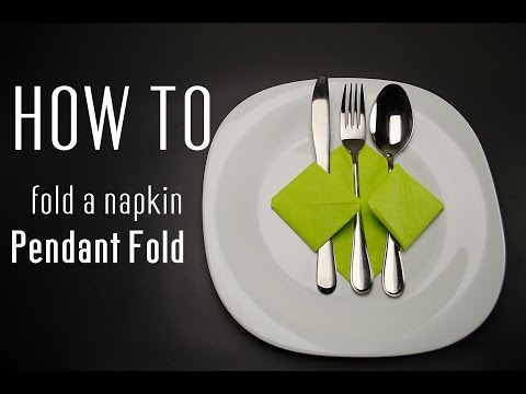 How to Fold a Napkin into a Pendant Fold
