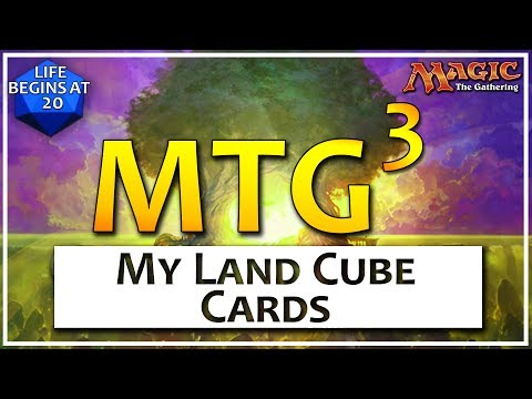 MTG Cubed: Episode 11 - Land Cards in my Cube
