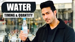 WATER - When to Drink & How much to Drink | Info by Guru Mann