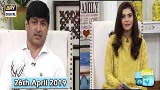 Good Morning Pakistan - Dr. Imran - 26th April 2019 - ARY Digital Show