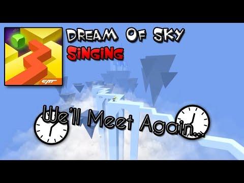 Dancing Line Singing - We'll Meet Again (Dream Of Sky)