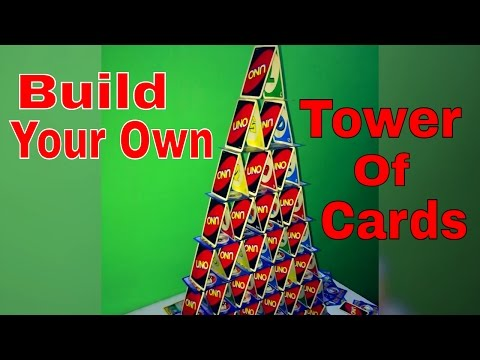 How To Build A Tower Of Cards