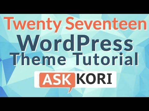 How to Customize Twenty Seventeen WordPress Theme